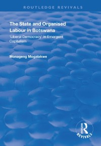 Cover State and Organised Labour in Botswana