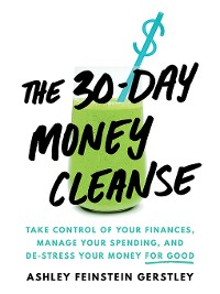 Cover The 30-Day Money Cleanse