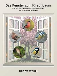 Cover Das Fenster zum Kirschbaum