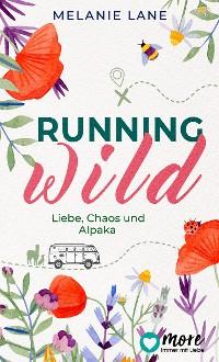 Cover Running Wild - Liebe, Chaos und Alpaka