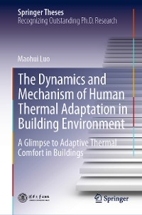 Cover The Dynamics and Mechanism of Human Thermal Adaptation in Building Environment