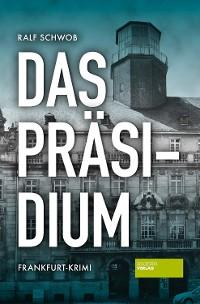 Cover Das Präsidium