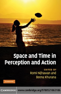 Cover Space and Time in Perception and Action
