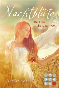 Cover Nachtblüte. Die Erbin der Jahreszeiten (Buch 3)