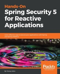 Cover Hands-On Spring Security 5 for Reactive Applications