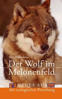 Cover Der Wolf im Melonenfeld