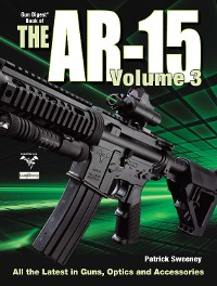 Cover The Gun Digest Book of the AR-15, Volume III