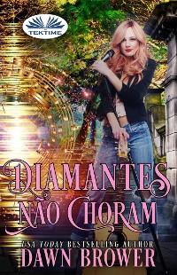 Cover Diamantes Não Choram