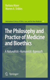 Cover The Philosophy and Practice of Medicine and Bioethics