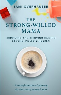 Cover The Strong-Willed Mama