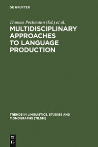Cover Multidisciplinary Approaches to Language Production
