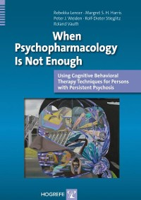 Cover When Psychopharmacology Is Not Enough