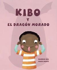 Cover Kibo y el dragón morado (Kibo and the Purple Dragon)