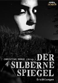 Cover DER SILBERNE SPIEGEL