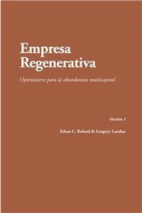 Cover Empresa Regenerativa. Optimizarse Para La Abundancia Multicapital