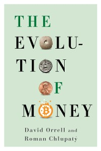 Cover The Evolution of Money