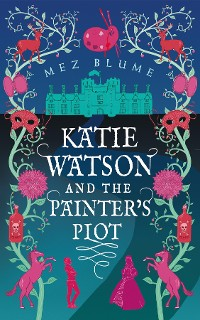 Cover Katie Watson and the Painter's Plot