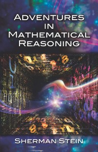 Cover Adventures in Mathematical Reasoning