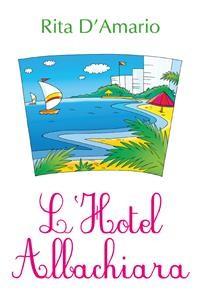 Cover L'Hotel Albachiara