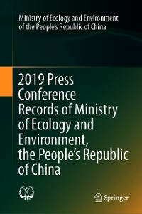 Cover 2019 Press Conference Records of Ministry of Ecology and Environment, the People's Republic of China
