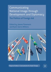 Cover Communicating National Image through Development and Diplomacy