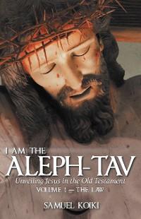 Cover I Am the Aleph-Tav