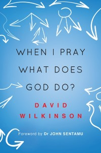 Cover When I Pray, What Does God Do?