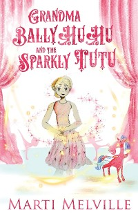 Cover Grandma BallyHuHu and the Sparkly TuTu