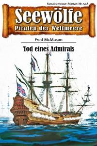 Cover Seewölfe - Piraten der Weltmeere 518