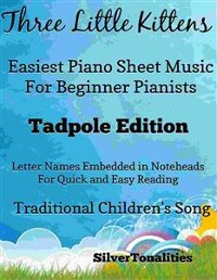 Cover Three Little Kittens Easiest Piano Sheet Music Tadpole Edition