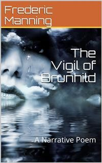 Cover The Vigil of Brunhild / A Narrative Poem