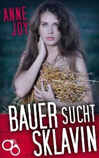 Cover Bauer sucht Sklavin