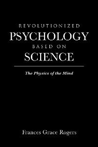 Cover Revolutionized Psychology Based on Science