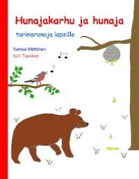 Cover Hunajakarhu ja hunaja