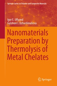 Cover Nanomaterials Preparation by Thermolysis of Metal Chelates