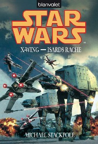 Cover Star Wars. X-Wing. Isards Rache