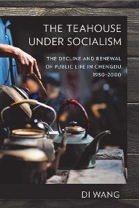 Cover The Teahouse under Socialism