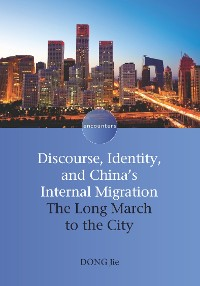 Cover Discourse, Identity, and China's Internal Migration