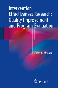 Cover Intervention Effectiveness Research: Quality Improvement and Program Evaluation