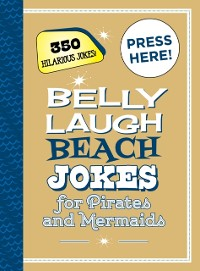 Cover Belly Laugh Beach Jokes for Pirates and Mermaids
