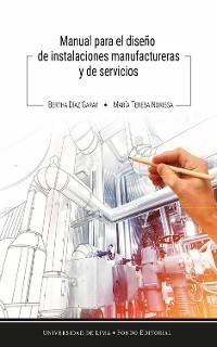 Cover Manual para el diseño de instalaciones manufactureras y de servicios