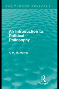 Cover Introduction to Political Philosophy (Routledge Revivals)