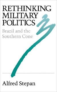 Cover Rethinking Military Politics