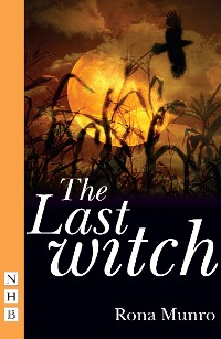 Cover The Last Witch (NHB Modern Plays)