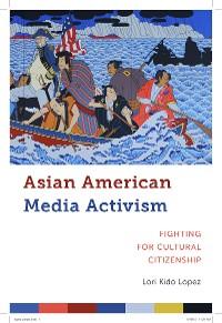 Cover Asian American Media Activism