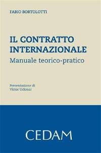 Cover Il contratto internazionale. Manuale teorico-pratico.