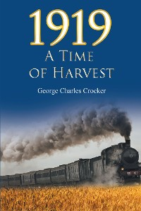 Cover 1919: A Time of Harvest