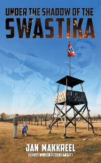Cover Under the Shadow of The Swastika