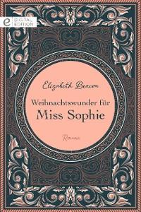 Cover Weihnachtswunder für Miss Sophie