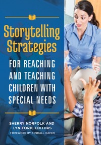 Cover Storytelling Strategies for Reaching and Teaching Children with Special Needs